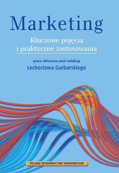 Znalezione obrazy dla zapytania Lechosław Garbarski (red.) : Marketing - Kluczowe pojęcia i praktyczne zastosowania